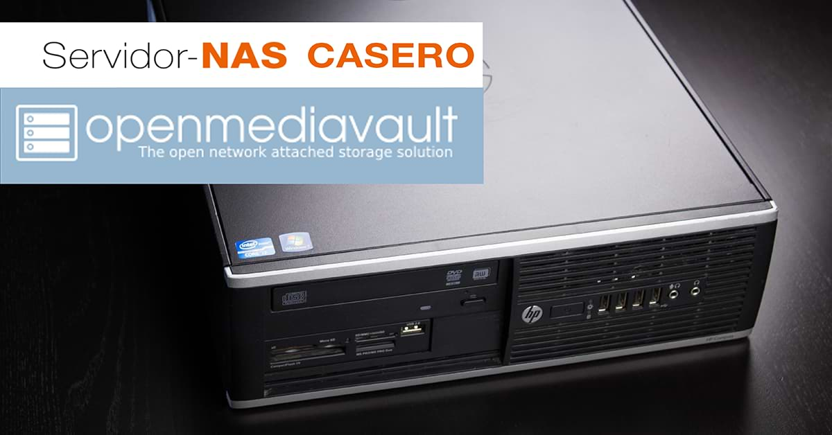 Montar un servidor NAS casero